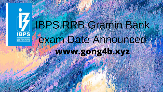 IBPS RRB Gramin Bank exam Date Announced 2020-21