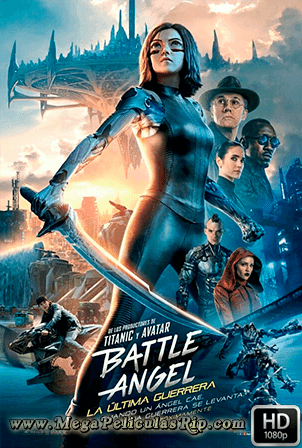 Battle Angel La Ultima Guerrera 1080p Latino
