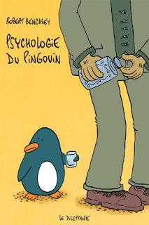 Psychologie du pingouin – Robert Benchley