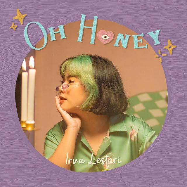 Intepretasi Indahnya Cinta Lewat Single Debut Irva Lestari, 'Oh Honey'.lelemuku.com.jpg