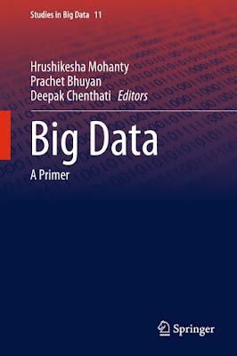 Big Data: A Primer (Studies in Big Data) - Free Ebook Download