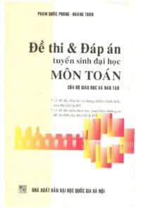 Đề Thi và Đáp Án Tuyển Sinh Đại Học Môn Toán - Phạm Quốc Phong