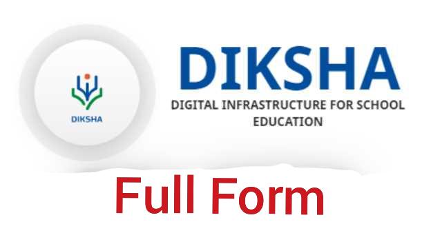 Diksha Full Form? दीक्षा का फुल फॉर्म क्या है