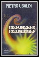 16 - Evolução e Evangelho - Pietro Ubaldi (PDF-Ipad &Tablet)