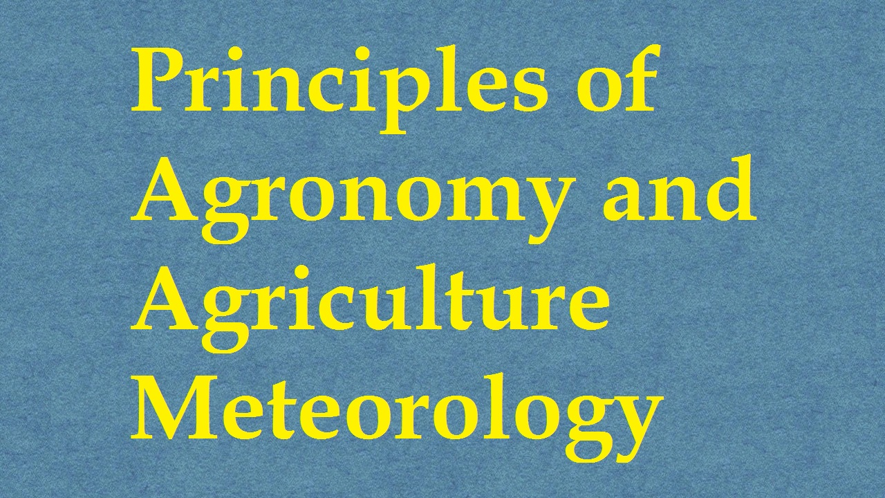 Principles Of Agronomy and Agricultural Meteorology ICAR E course Free PDF Book Download e krishi shiksha
