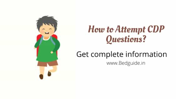 How to Attempt CDP Questions in Any Teaching Examination?