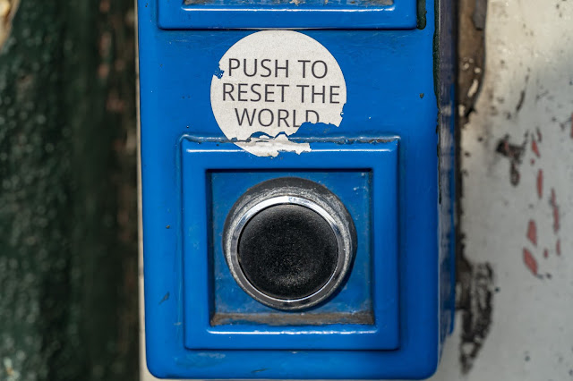 Push Button to Reset the World