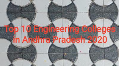 Top 10 Engineering Colleges in Andhra Pradesh 2020