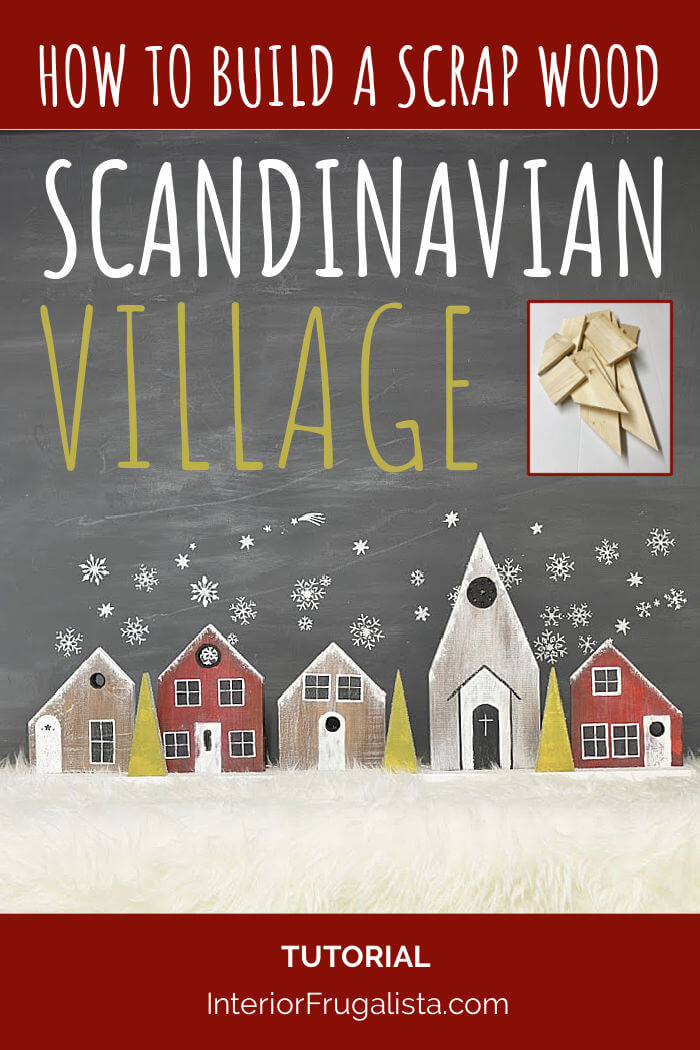 How to build a rustic Scandinavian Village back lit with lights for a Christmas fireplace mantel with salvaged scrap wood lumber. An inexpensive DIY Christmas decor idea with Nordic Alpine charm. #scrapwoodhouses #scrapwoodvillage