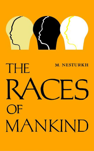 The Races Of Mankind by M. Nesturkh