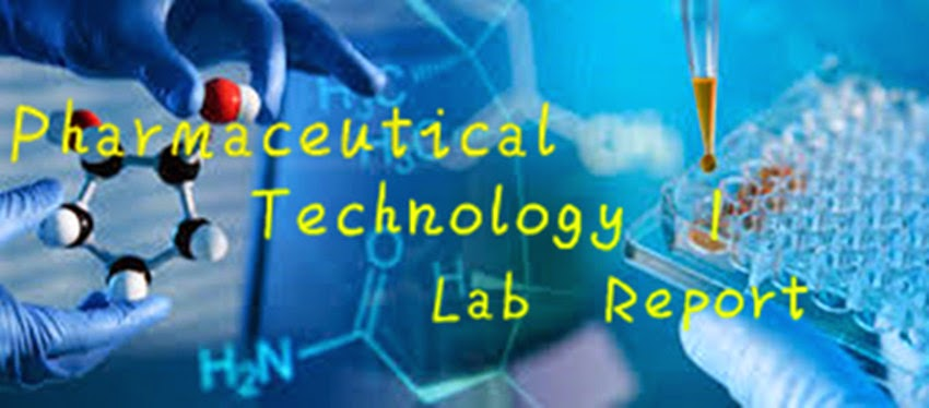 Pharmaceutical Technology Lab Report ( NFNF 2013)