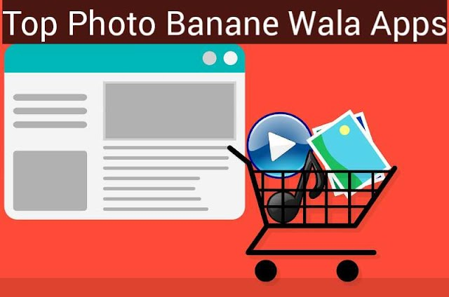 Top 10 Photo Banane Wala Apps Download In 2020
