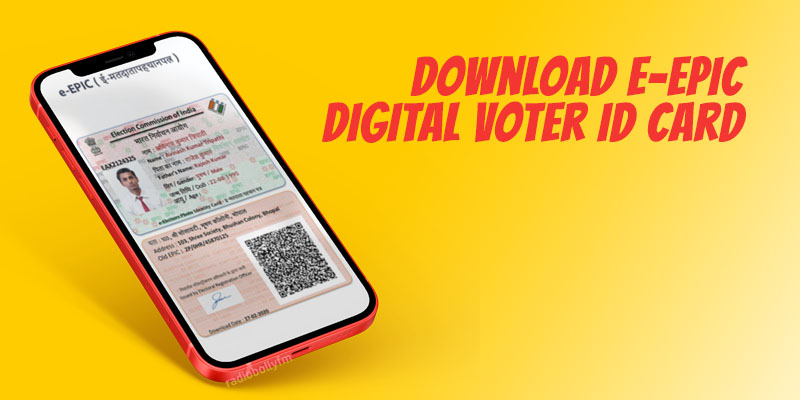Download Digital Voter ID Card e-EPIC in India