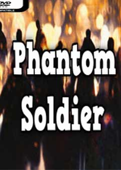 Phantom Soldier PC Full [1-Link] [MEGA]