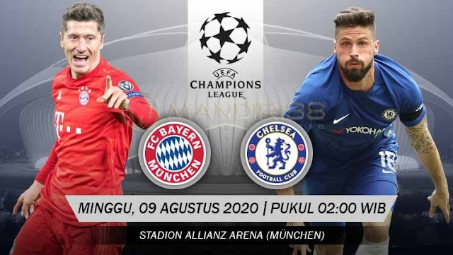 Prediksi Bayern Munchen Vs Chelsea, Minggu 09 Agustus 2020 Pukul 02.00 WIB
