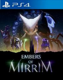 Embers of mirrim - PS4
