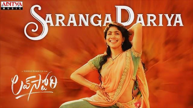 Saranga Dariya Song Lyrics in Telugu and English - Love Story