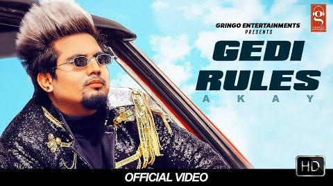 Gedi Rules Lyrics- Akay | Latest Punjabi Song