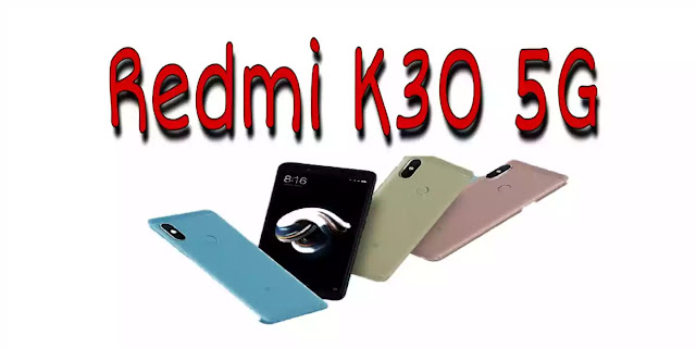 Redmi K30 5G | Redmi K30 4G | New Smartphone Launched.