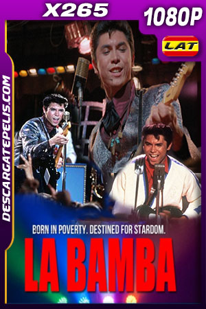 La bamba (1987) HD 1080p x265 Latino – Ingles