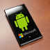 ANDROID OS ON MICROSOFT LATEST PHONE: GOODBYE TO WINDOWS