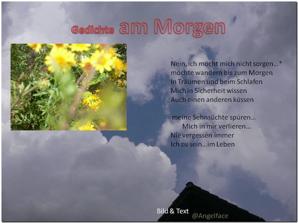 Wokinisblog Von Angelface Bildgedichte Und Gedanken