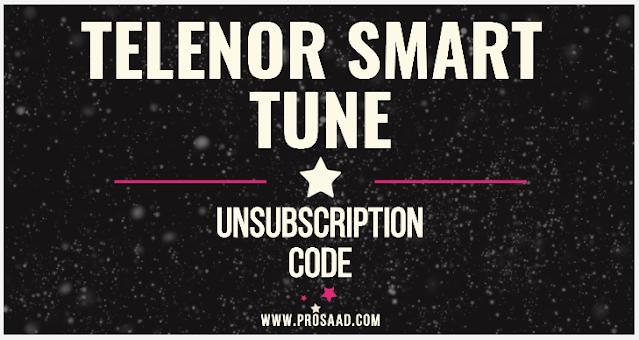 Telenor Smart tune unsub code 2021