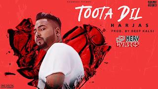 Toota Dil By Harjas - Lyrics