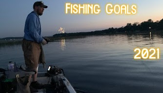 New Fishing Goals for 2021, Preview #3