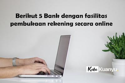 bank yang sudah punya fasilitas pembukaan rekening online
