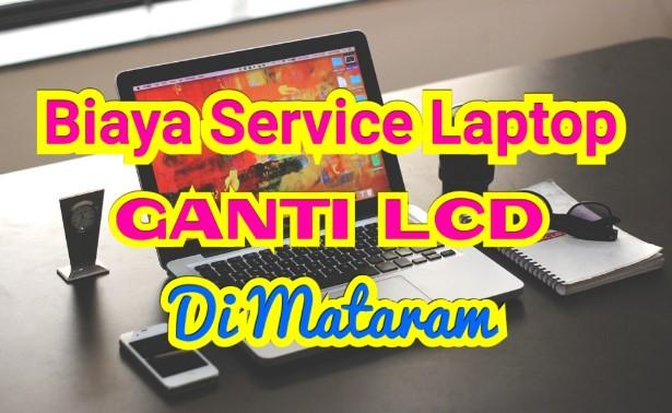 Biaya Ganti LCD Laptop Toshiba 14 inch Di Mataram Plus Maintenance + Pasta