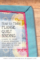 How to Make Flange Binding - Quilting Tutorial