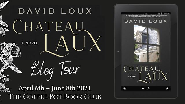 [Book Tour] 'Chateau Laux' By David Loux #HistoricalFiction