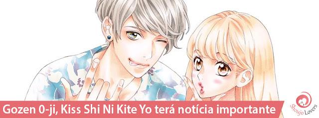 Gozen 0-ji, Kiss Shi Ni Kite Yo terá notícia importante