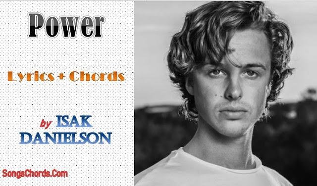 Power Chords and Lyrics by Isak Danielson