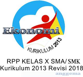 RPP Kurikulum 2013 Ekonomi Kelas 11 SMA/SMK Revisi 2018