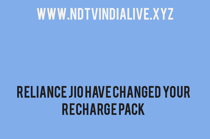 Reliance jio Have Changed Your Recharge Pack