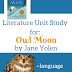 Literature Unit Study for Owl Moon by Jane Yolen- And FREE Printables!