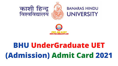 Sarkari Exam: BHU UnderGraduate UET (Sarkari Naukri) Admit Card 2021