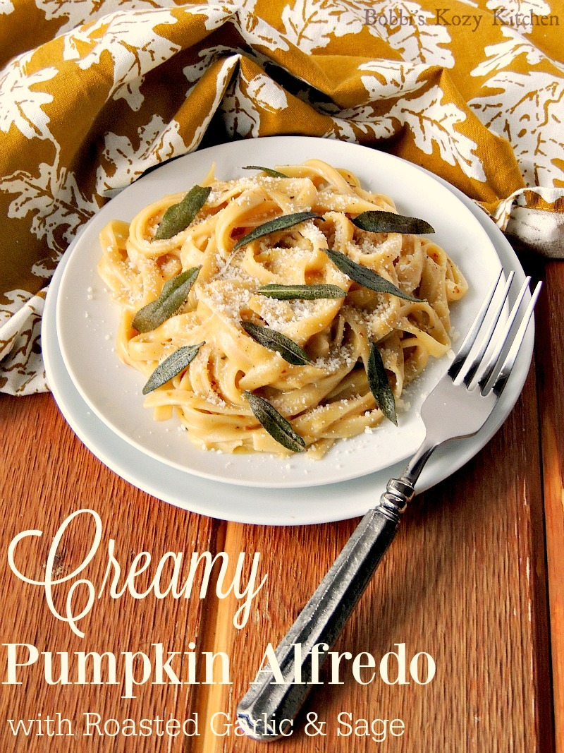 Creamy Pumpkin Alfredo with Roasted Garlic and Sage from www.bobbiskozykitchen.com