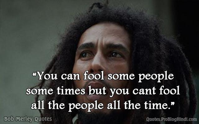 bob merley quotes