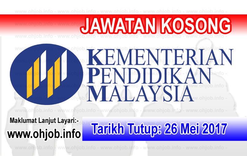 Jawatan Kerja Kosong KPM - Kementerian Pendidikan Malaysia logo www.ohjob.info mei 2017