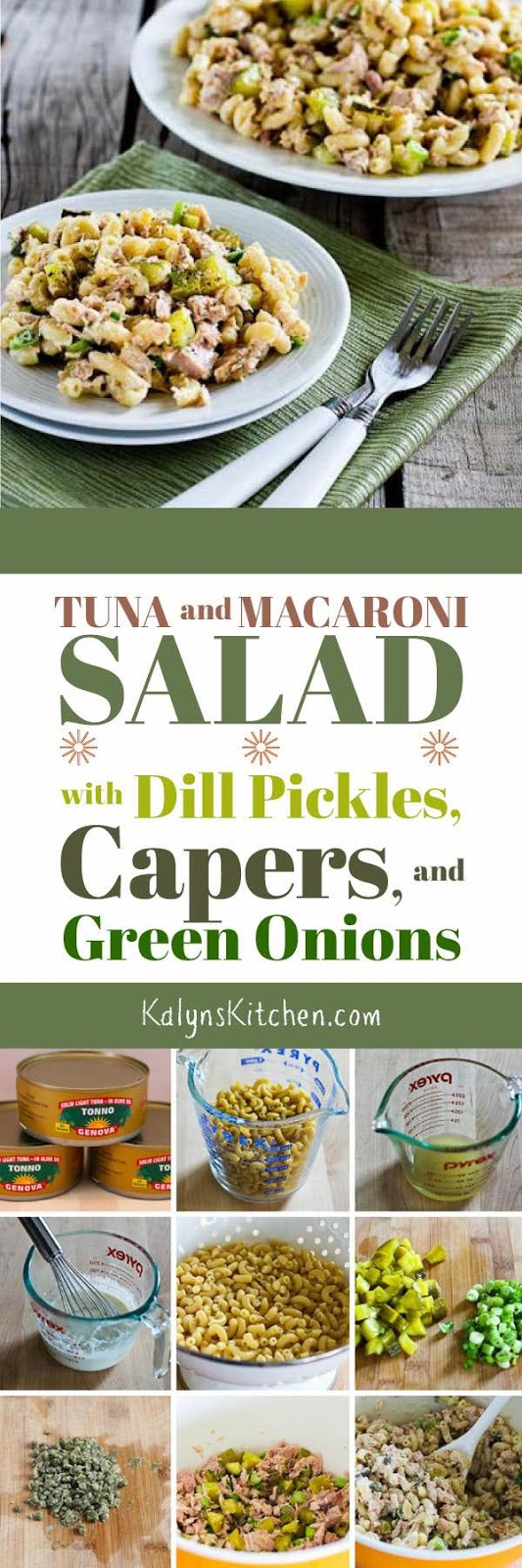 Tuna and Macaroni Salad with Dill Pickles, Capers, and Green Onions ...