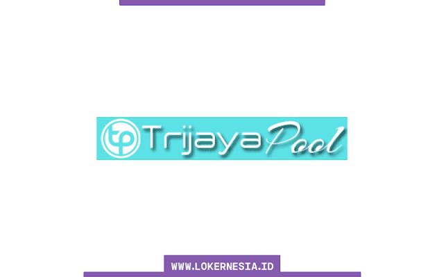 Lowongan Kerja Trijaya Pool Jakarta Juni 2021