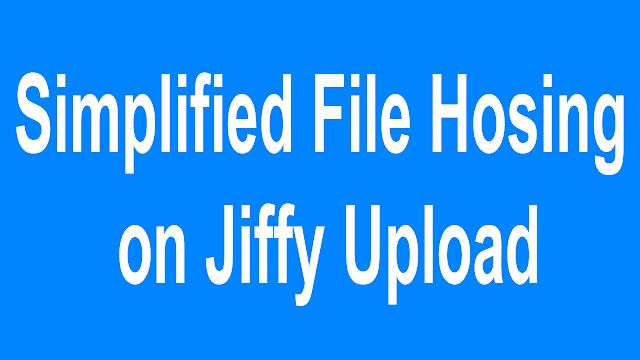 Simplified File Hosing on JiffyUpload