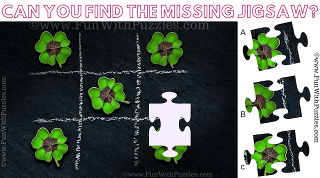 It is Jigsaw Picture Riddle in which you have to find one of the missing Jigsaw piece from the puzzle image