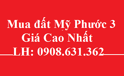 mua-dat-my-phuoc-3-gia-cao