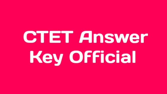 CTET  2019 Answer Key Official