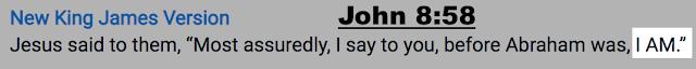 John 8:58.