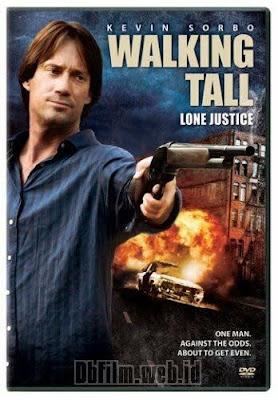 Sinopsis film Walking Tall: Lone Justice (2007)